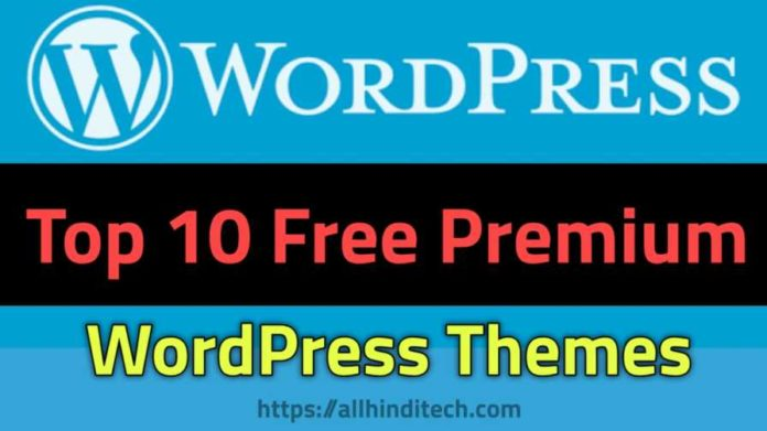 WordPress Top10 Premium Themes Free Download ?