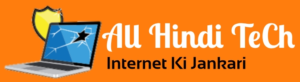 All Hindi Tech